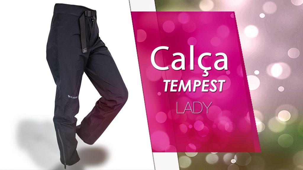 A Calça Feminina Tempest Lady. e ótima para te proteger do frio intenso ele é impermeável e respirável.