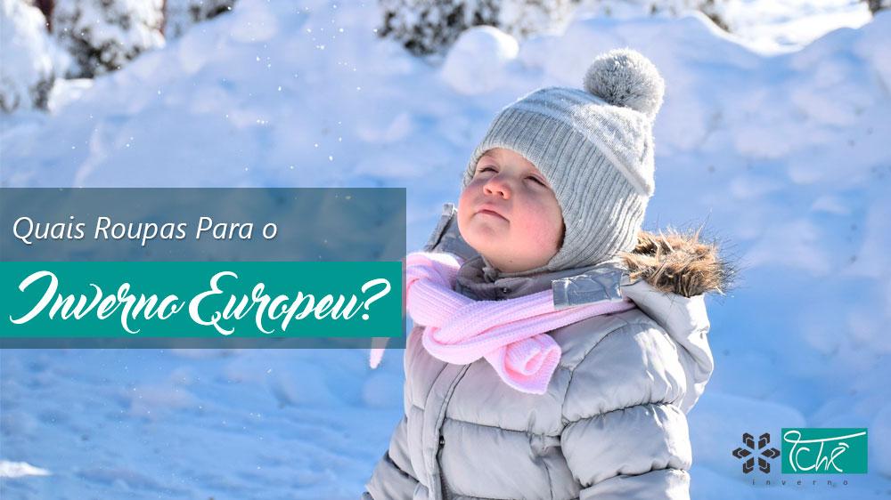 quais roupas para o inverno europeu