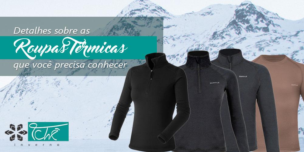 detalhes roupas termicas para conhecer - tche inverno