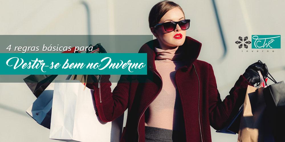 4 regras basicas para vestir-se bem no frio - tche inverno